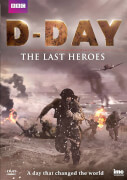 D Day The Last Heroes (BBC)