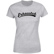 Exhausted Women's T-Shirt - Grey