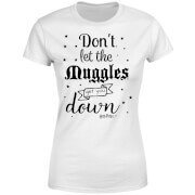 Harry Potter Don't Let The Muggles Get You Down Damen T-Shirt - Weiß