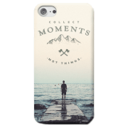 Collect Moments, Not Things Phone Case