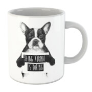 Being Normal Is Boring Mug