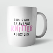 This Is What An Amazing Knitter Looks Like Mug