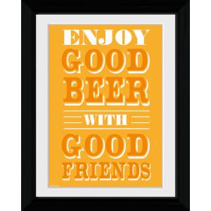 Good Beer Good Friends - Collector Print - 30 x 40cm