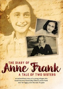 The Diary Of Anne Frank: The Tale of Two Sisters