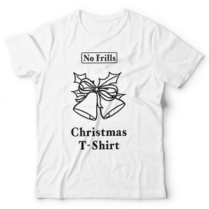 No Frills Christmas T-Shirt - White