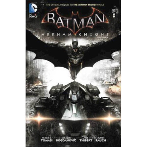 Batman: Arkham Knight - Volume 1 Hardcover Graphic Novel
