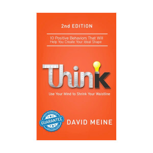 Think: Use Your Mind to Shrink Your Waistline (eBook)
