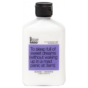 Not Soap Radio To sleep full of sweet dreams (without waking up in a mad panic at 3am) Hand/Body Lotion 375ml