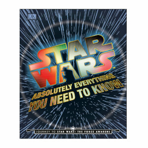 Star Wars Absolutely Everything You Need To Know Book