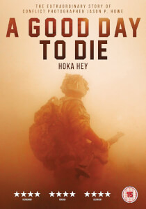 Hoka Hey: A Good Day to Die