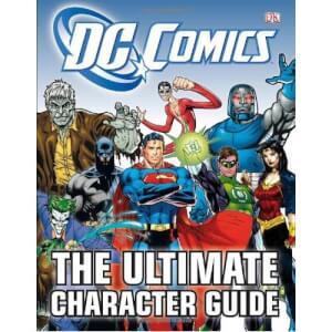 DC Comics Ultimate Character Guide