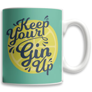 Tasse Keep Your Gin Up