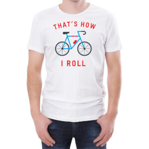 T-Shirt Homme That's How I Roll -Blanc