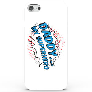 Daddy .. My Superhero! Phone Case for iPhone & Android - 4 Colours