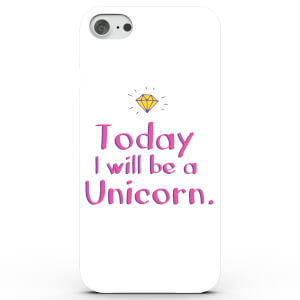 Coque iPhone & Android Today I Will Be a Unicorn - 4 Couleurs