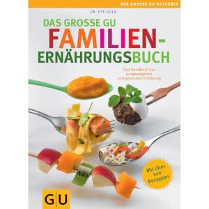 Gräfe und Unzer Das große GU Familienernährungsbuch
