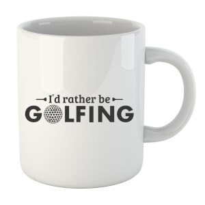 Id rather be Golfing Mug