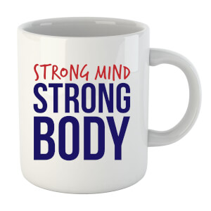 Tasse Strong Mind Strong Body