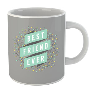 Best Friend Ever Mug