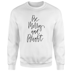 Be Merry and Bright Sweatshirt - White