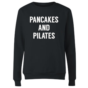 Pancakes and Pilates Women's Sweatshirt - Black
