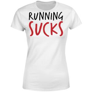 Running Sucks Women's T-Shirt - White
