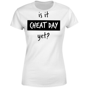 Is it Cheat Day Women's T-Shirt - White
