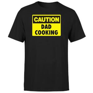 Caution Dad Cooking - Black T-Shirt