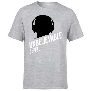 UNBELIEVABLE JEFF! T-Shirt - Grey