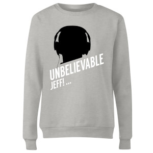 UNBELIEVABLE JEFF! Women's Sweatshirt - Grey