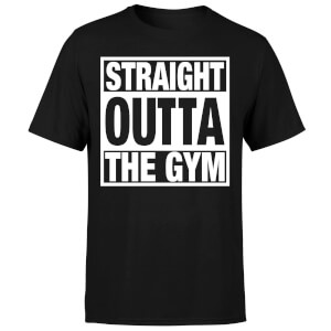 Straight Outta the Gym T-Shirt - Black
