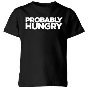 My Little Rascal Probably Hungry Kids' T-Shirt - Black
