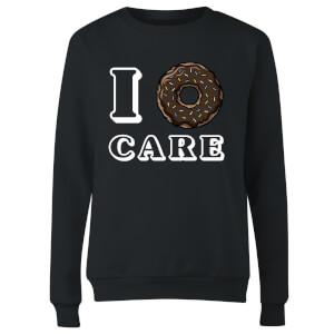 I Donut Care Women's Sweatshirt - Black