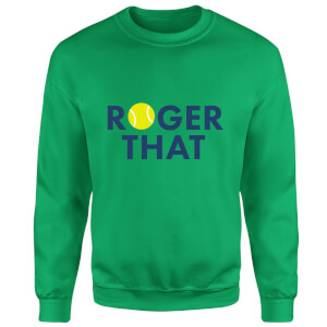 Roger That Sweatshirt - Kelly Green