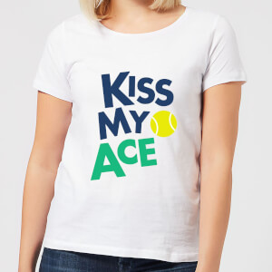 Kiss my Ace Women's T-Shirt - White