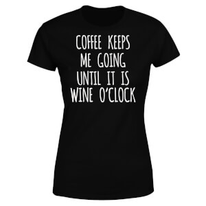 Coffee Keeps me Going Women's T-Shirt - Black
