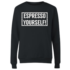 Expresso Yourself Women's Sweatshirt - Black