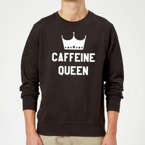 Caffeine Queen Sweatshirt - Black