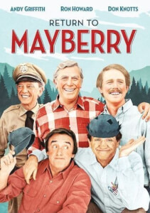 Andy Griffith Show: Return To Mayberry