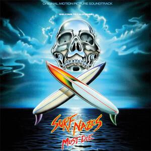 Surf Nazis Must Die - Original 1987 Motion Picture Soundtrack Vinyl (Limited to 100 – Zavvi exclusive)