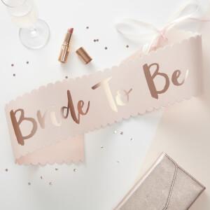 Ginger Ray Bride to Be Sash - Pink/Rose Gold