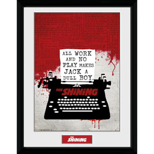 The Shining All Work and No Play Framed Photograph 12 x 16 Inch
