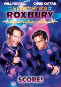 Night At The Roxbury