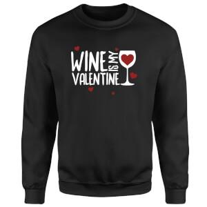Sweat Homme Wine Is My Valentine - Noir