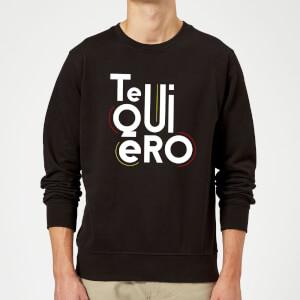Te Quiero Sweatshirt - Black