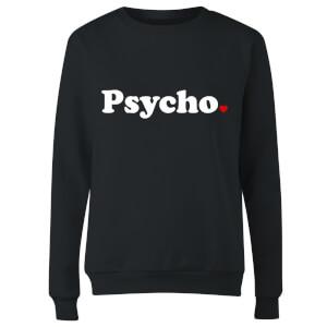 Psycho Women's Sweatshirt - Black