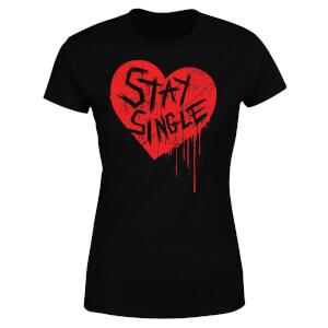 Stay Single Women's T-Shirt - Black