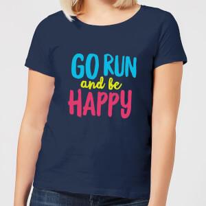 Go Run And Be Happy Women's T-Shirt - Navy
