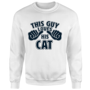 This Guy Loves His Cat Sweatshirt - White