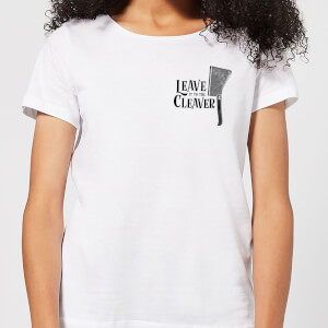Leave It To The Cleaver Women's T-Shirt - White